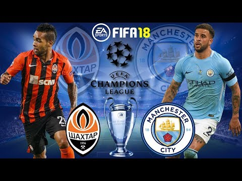FIFA 18 | Shakhtar Donetsk vs Manchester City | Champions League 2017/18 | Prediction Gameplay
