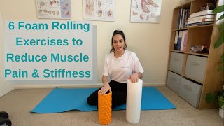6 Foam Rolling Exercises To Reduce Muscle Pain & Stiffness