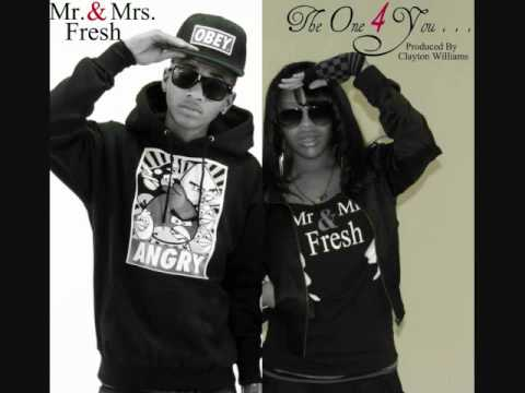 Mr. & Mrs. Fresh - The One For You