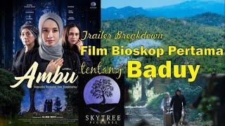 Gambar cover Breakdown Trailer Film Komersial Pertama tentang Baduy: Ambu