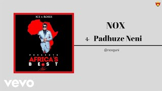 Nox - Padhuze Neni (Official Audio)