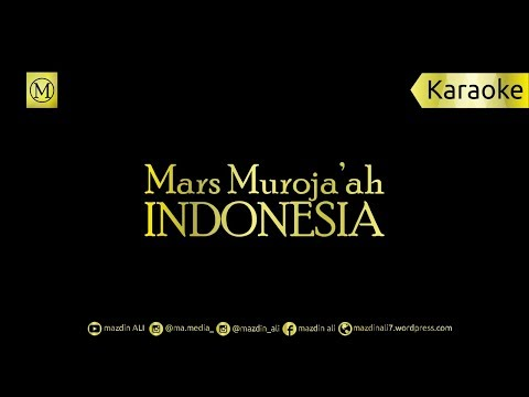 🎙 Mars Muroja'ah Indonesia [Karaoke] | [No Vocal]