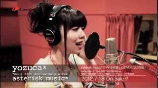 yozuca*「asterisk music*〜今僕が伝えたいコト〜」PV Short Ver