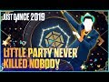 Just Dance 2019 A Little Party Never Killed Nobody All We Got By Fergie Q Tip GoonRock mp3