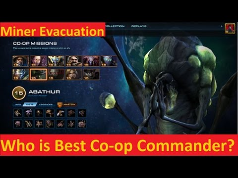 Best Co Op Commander Sc2 2019 StarCraft 2: LOTV   Miner Evacuation, Who is the Best Co op