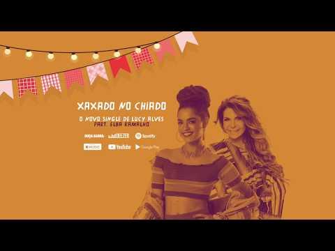 Lucy Alves - Xaxado no Chiado participação especial de Elba Ramalho -