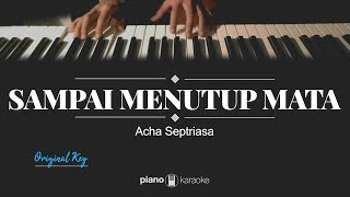 Download lagu Sampai Menutup Mata - Acha Septriasa (PIANO KARAOKE INSTRUMENTAL COVER)