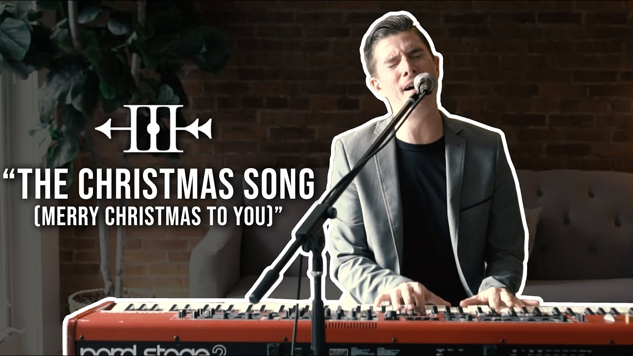 "Piano + Vocals - ""The Christmas Song (Merry Christmas to You)"" 