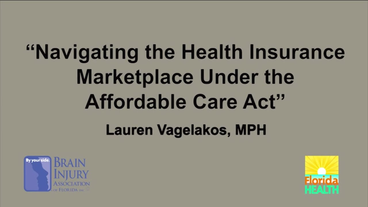 Healthcare marketplace florida - Navigating The Health Insurance Marketplace Under The Affordable Care Act Youtube