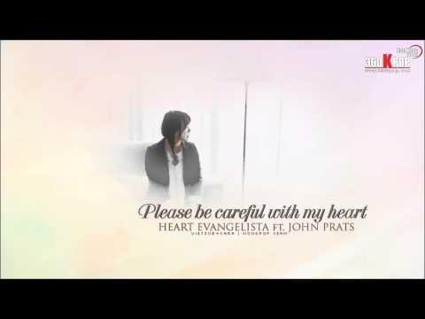 [Vietsub+kara][FMV] Please be careful with my heart - Heart Evangelista ft  John Prats {NonKpopTeam)