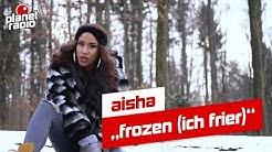 "aisha –""frozen (ich frier)"""