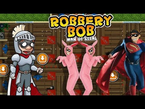 how to download robbery Bob hack mod