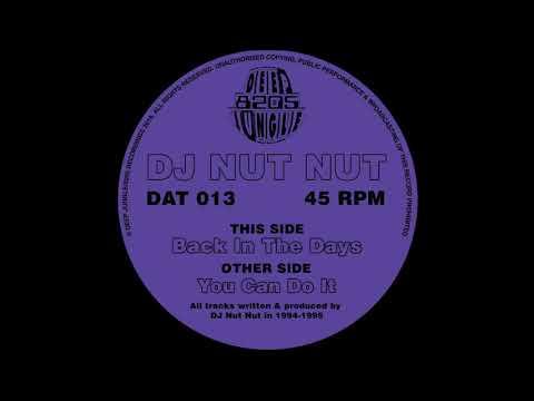 [DAT 013 / 8205-009] DJ Nut Nut - You Can Do It
