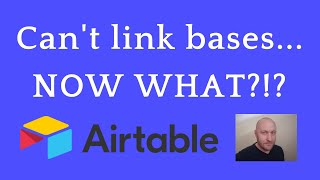 Overcome Airtable's Biggest Limitation - Bases Can't Link