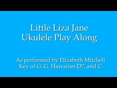 Little Liza Jane Ukulele Play Along