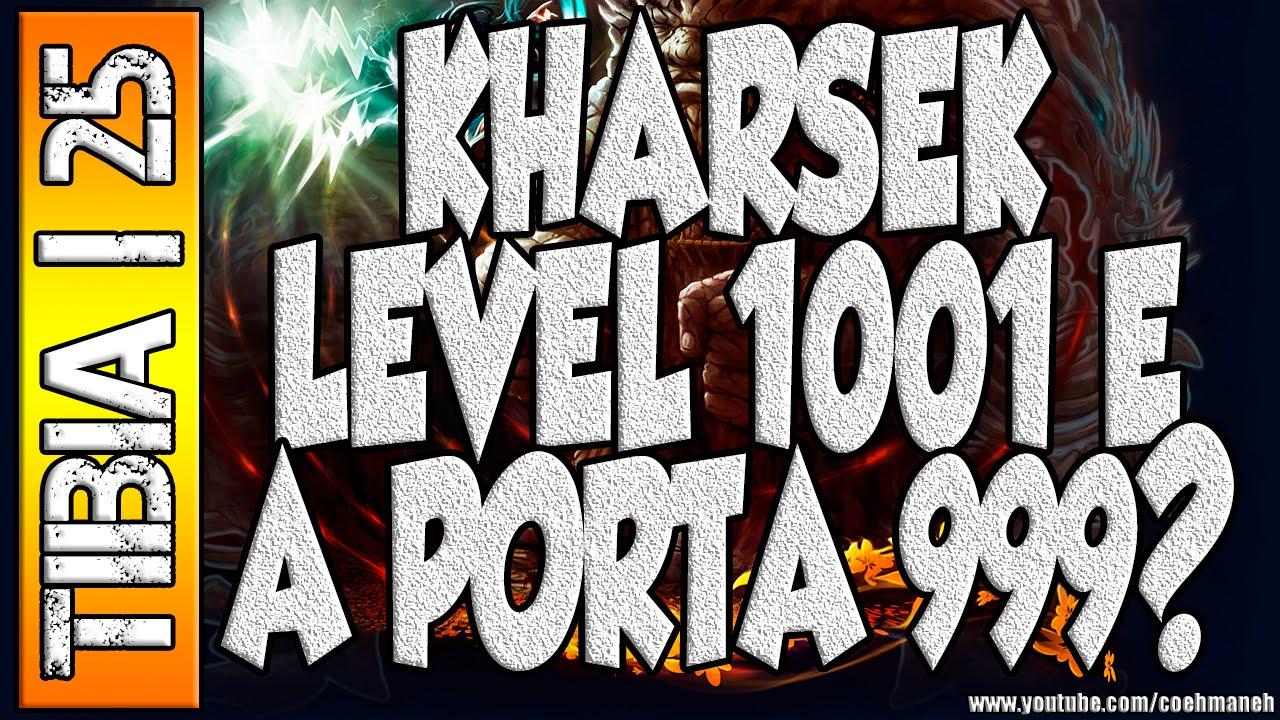 Tibia 25 Kharsek Level 1001 E A Porta 999 Youtube