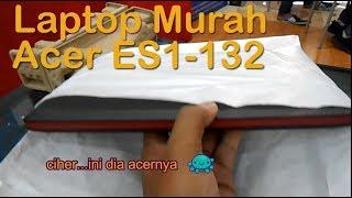 Review ACER ES1-132