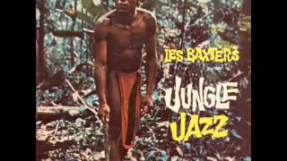 Les Baxter - Jungle Jazz (1959, Full Album)