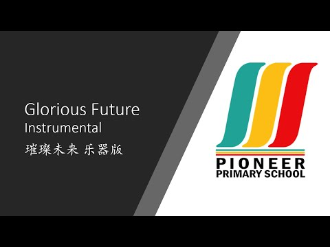 Glorious Future Instrumental | One Month Musician | Pioneer Primary School
