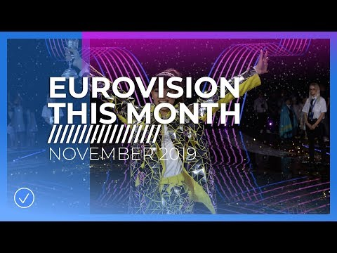 EUROVISION THIS MONTH: NOVEMBER 2019
