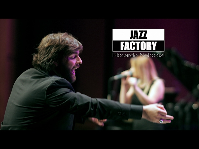 Riccardo Nebbiosi   Vorrei che fosse amore [B.Canfora]   Jazz Factory 2016