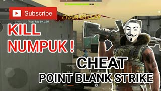 Cara cheat di Point Blank Strike | Isi peluru cepat | Nembak cepat| Terbaru | 2018-2019