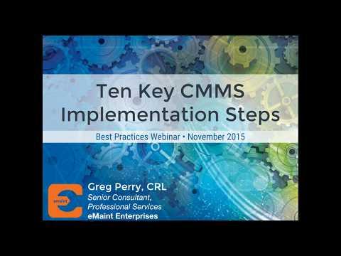 Best Practices Webinar - Ten Key CMMS Implementation Steps