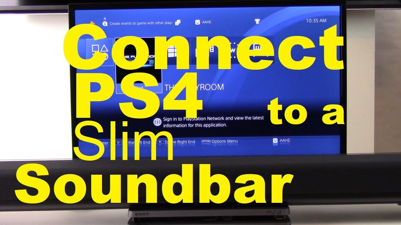 How to Connect PS4 Slim to Soundbar