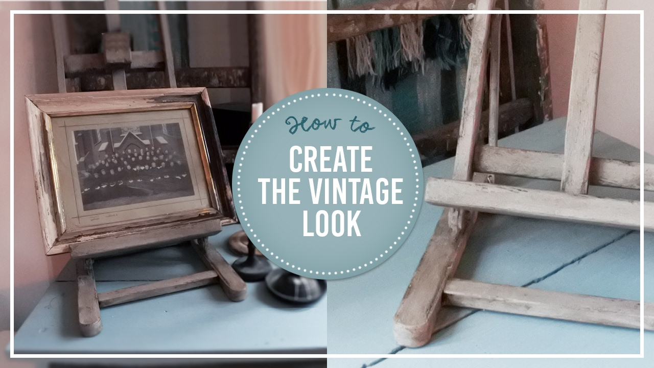 Create The Vintage Look   Annie Sloan Chalkpaint