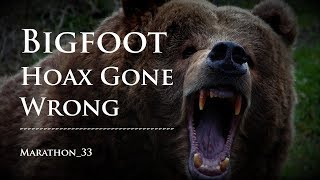 Bigfoot Hoax Went Terribly Wrong. Marathon_33