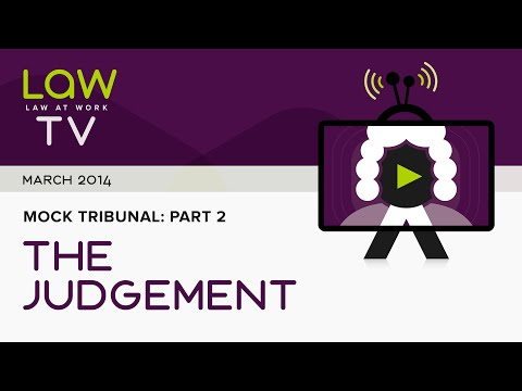 Law At Work mock employment tribunal - part 2: the judgment