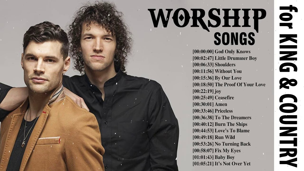 Best Worship Songs Of for KING COUNTRY - for KING COUNTRY Full Album Praise and Worship Music