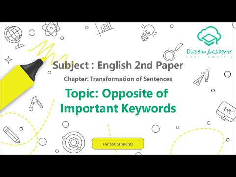 27  English 2nd Paper SSC   Transformation of  Sentences   Opposite of Important Keywords