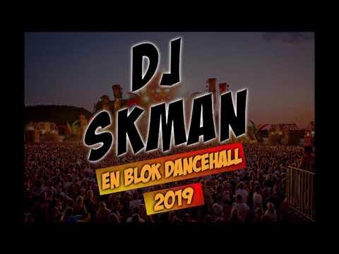 DJ SKMAN - En Block Dancehall (2019)