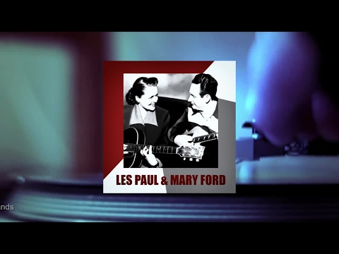 Les Paul & Mary Ford - Les Paul & Mary Ford (Full Album)