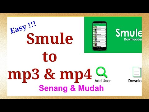 Download SMULE  songs to Mp4 & Mp3 - Easy Steps