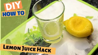 How to juice a lemon - a great hack for lemon juice