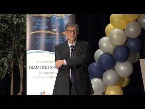 Bill Gates - Keynote speech at CGCS conference