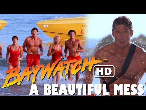 Baywatch HD: A Beautiful Mess