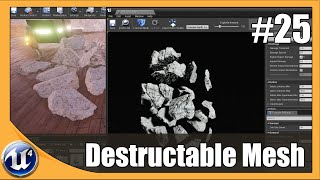 Unreal Engine 4 Beginner Tutorial Series - #25 Destruction Meshes