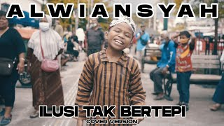 Alwiansyah - Ilusi Tak Bertepi (Official Video Cover)