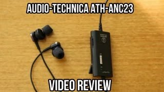 audio-Technica ATH-ANC23 Earphone Review