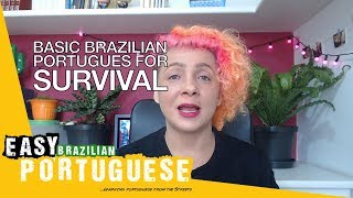 Basic Brazilian Portuguese for Survival | Super Easy Brazilian Portuguese 4