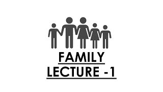 Sociology for UPSC || IAS : Family 1 - Lecture 91
