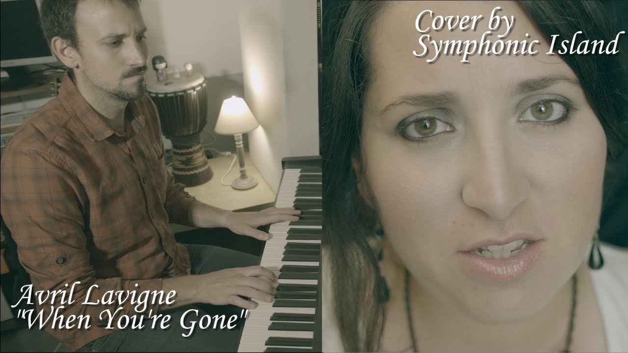Avril Lavigne - When You're Gone (Cover by Symphonic Island)