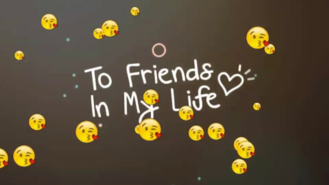 Friends Forever Whatsapp Status Video