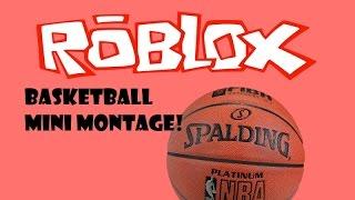 ROBLOX - Mini Basketball Montage