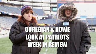 Guregian & Howe Look at Patriots' Prep for Denver Broncos