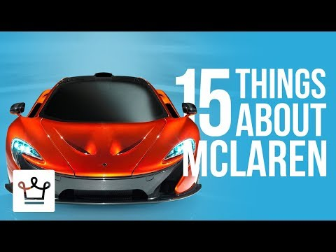 15 Things You Didn't Know About MCLAREN