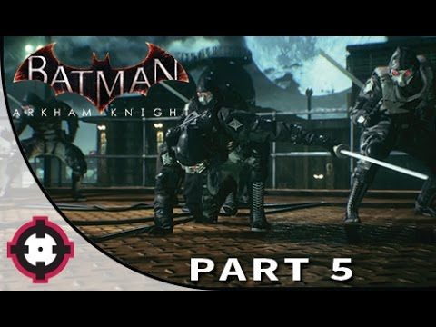Batman: Arkham Knight Gameplay Walkthrough Let's Play // Part 5 - Rescue the workers!